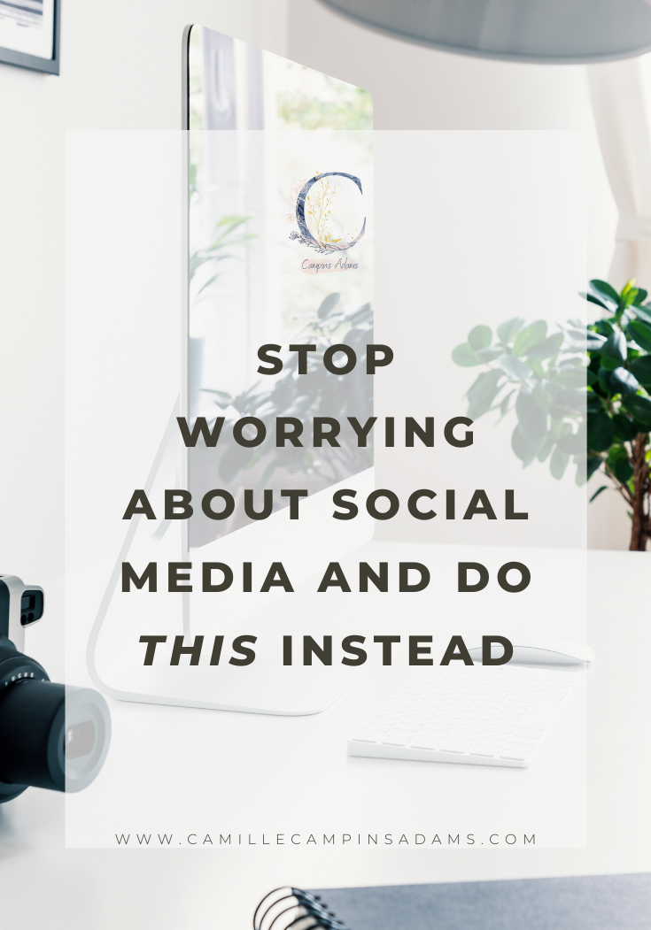 Stop worrying about Social Media and do This instead